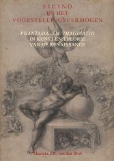 Ficino en het Voorstellingsvermogen. Doctoral dissertation by Marieke van den Doel.