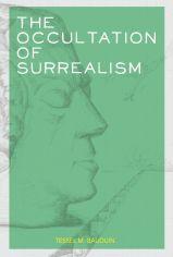 Occultation of Surrealism Bauduin